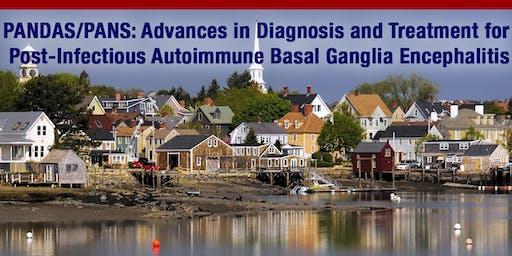 PANDAS/PANS: Advances in Diagnosis and Treatment for Post-Infectious Auto-Immune Basal Ganglia Encephalitis