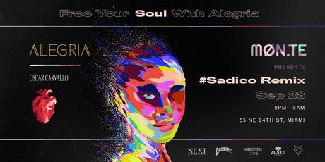 Free Your Soul with Alegria X Oscar Carvallo X Miguel Prypchan tickets