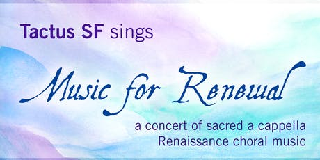 Music for Renewal tickets