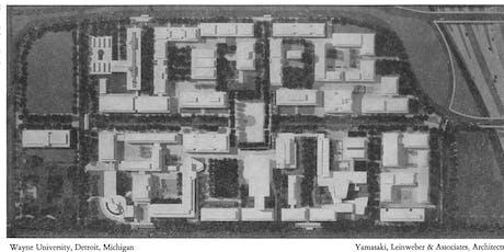The Architect & the Campus: Minoru Yamasaki's Lasting Legacy at Wayne State tickets