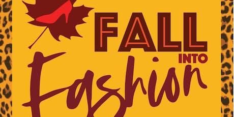 Fall into Fashion tickets