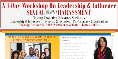 A 1-Day Workshop On Leadership & Influence Sexual and Other Forms of Harassment tickets