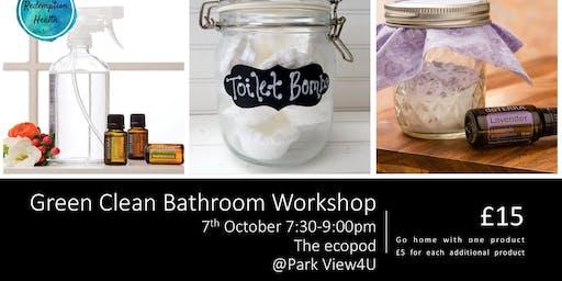 Green Cleaning: Bathroom workshop