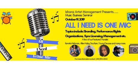"""All I Need Is One Mic""Music Business Seminar tickets"