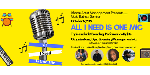 """All I Need Is One Mic""Music Business Seminar"