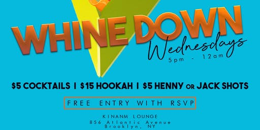Whine Down Wednesdays