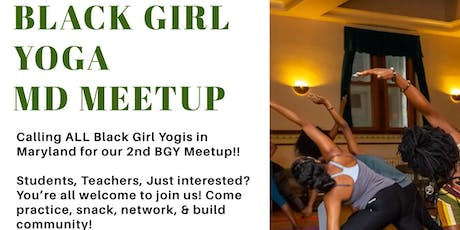 Second Black Girl Yoga (MD) Meet-Up!! tickets