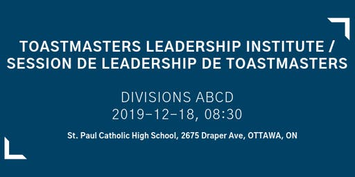 Toastmasters Leadership Institute / Session de leadership de Toastmasters