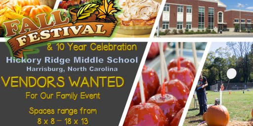 Hickory Ridge MS Fall Festival  & 10 Year Celebration (Vendor Registration)