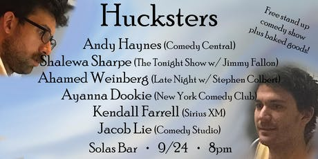 HUCKSTERS - A Free Stand-Up Comedy Show on the LES (plus free brownies!) tickets