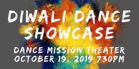 Diwali 2019 Bay Area Bollywood/Desi-Fusion Dance Showcase  tickets