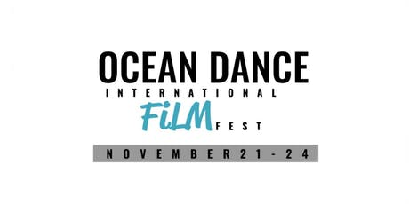 Ocean Dance International Film Fest tickets