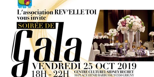 Soirée de Gala Rêv'Elle Toi, 5eme édition.