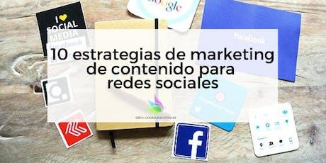 10 estrategias de marketing de contenido para redes sociales tickets