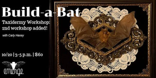 Build-a-Bat Workshop w/ Carly Haney: 2nd date added!