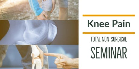 FREE Non-Surgical Knee Pain Elimination Lunch Seminar - Woodinville, WA tickets