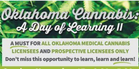Oklahoma Cannabis Day of Learning Tulsa: For Licensees or License applicant tickets