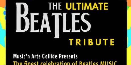 Nov 29 -Ultimate Beatles Tribute Music'n Arts Tour tickets