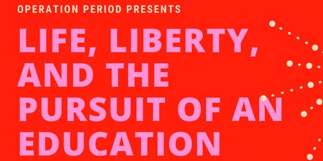 Life, Liberty, and the Pursuit of An Education tickets