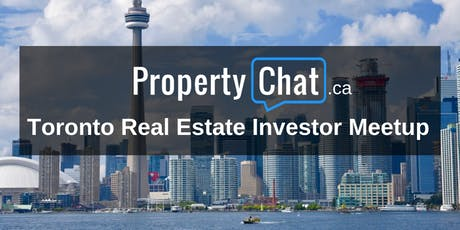 Toronto (GTA) Property Investor Meetup tickets