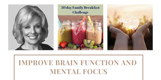 Improve Brain Function and Mental Focus