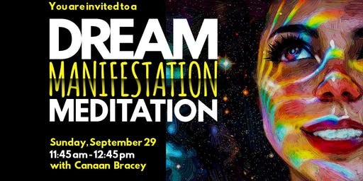 Dream Manifestation Meditation