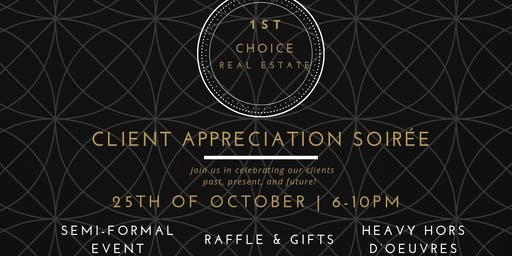 1st Choice Real Estate Client Appreciation Soirée