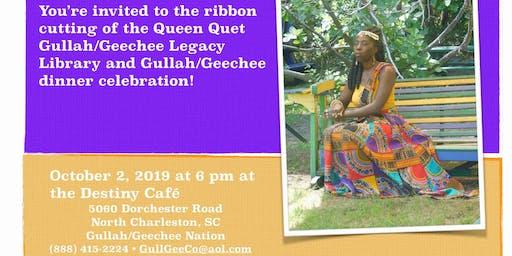 Queen Quet Gullah/Geechee Legacy Library Ribbon Cutting and Dinner Dance