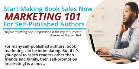 Marketing 101 For Self-Published Authors tickets