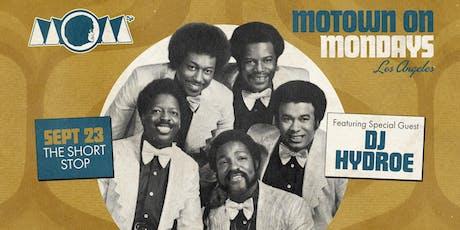 Motown On Mondays LA - w/ guest DJ Hydroe tickets
