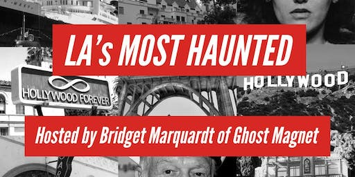 "LA""s Most Haunted"
