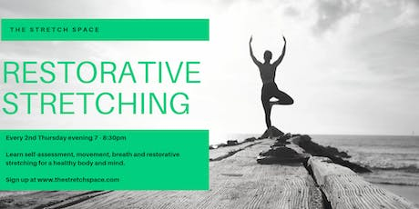 Restorative Stretch and Movement Class @ The Stretch Space tickets
