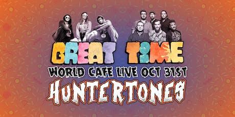 Huntertones & Great Time tickets
