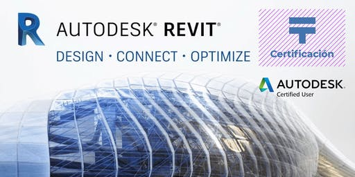 Certificación de Autodesk Revit for Architecture | Talentia Summit '19