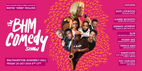 The Biggest Black History Month Comedy Show in London -2019 tickets
