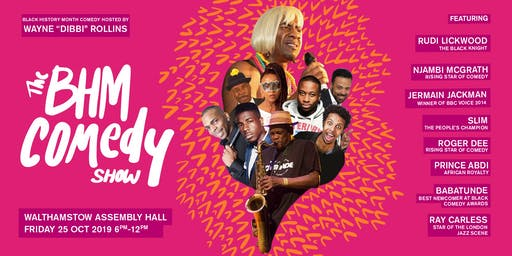 The Biggest Black History Month Comedy Show in London -2019