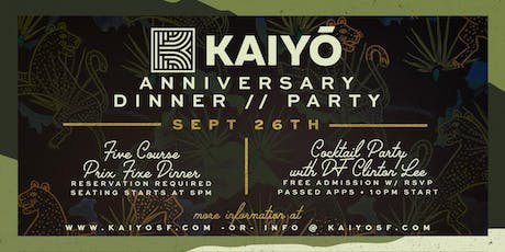 Kaiyō's One Year Anniversary Dinner & Party tickets