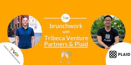 FinTech brunchwork with Tribeca Venture Partners & Plaid tickets