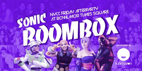Sonicboombox NYCC 2019 Afterparty tickets
