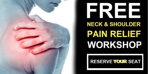 Free Neck & Shoulder Pain Relief Workshop