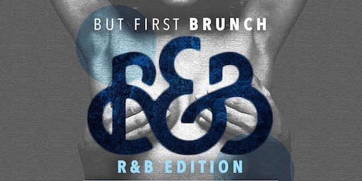 But First, BRUNCH! {R&B Edition}