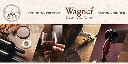 Atlas Wine Society Presents Wagner Family Wines