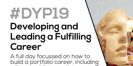 Developing and Leading a fulfilling career #DYP19 Healthcare Hub tickets