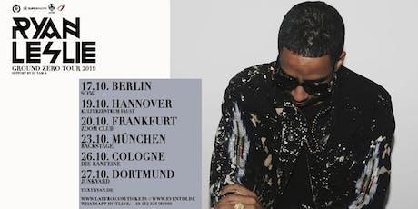 Ryan Leslie & Band Live in Cologne - 26.10.- Die Kantine Tickets
