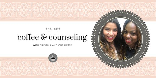 Coffee and Counseling: A Mental Health Podcast