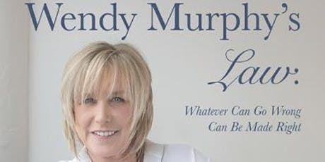 Book Launch - Wendy Murphy's Law: Whatever Can Go Wrong, Can Be Made Right tickets