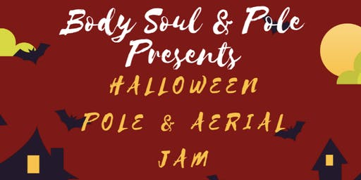 Halloween Pole & Aerial Jam at Body Soul and Pole!