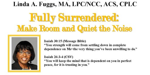 "GACCS GREAT WOMEN PAUSE FOR RESTORATION: ""Fully Surrendered"""