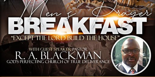 "Men's Prayer Breakfast ""Except the Lord Build the House"""