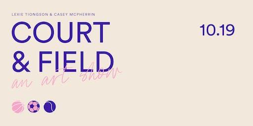 Court & Field: An Art Show